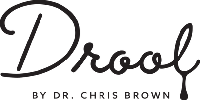 Drool by Dr. Chris Brown