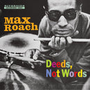 Max Roach - Deeds Not Words (New Vinyl)