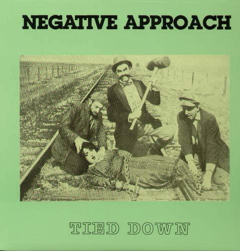 Negative Approach - Tied Down (New Vinyl)