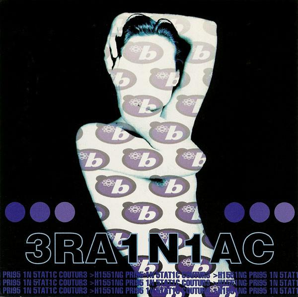 Brainiac - Hissing Prigs In Static Coutue (New Vinyl)
