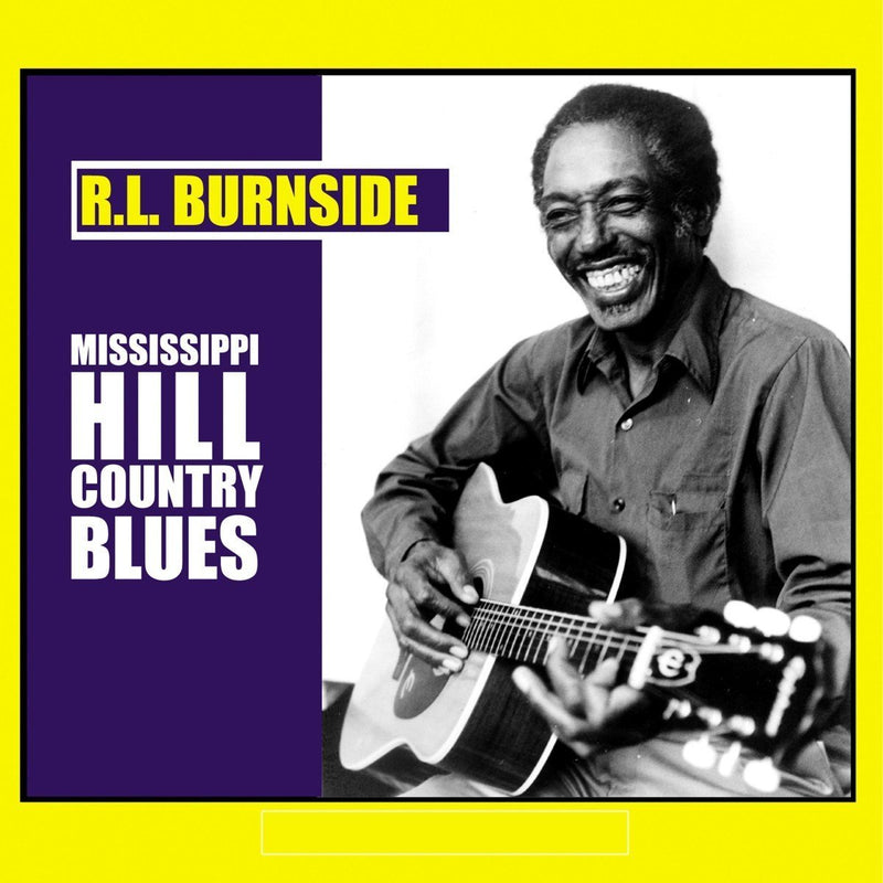 R.L. Burnside - Mississippi Hill Country Blues (New Vinyl)