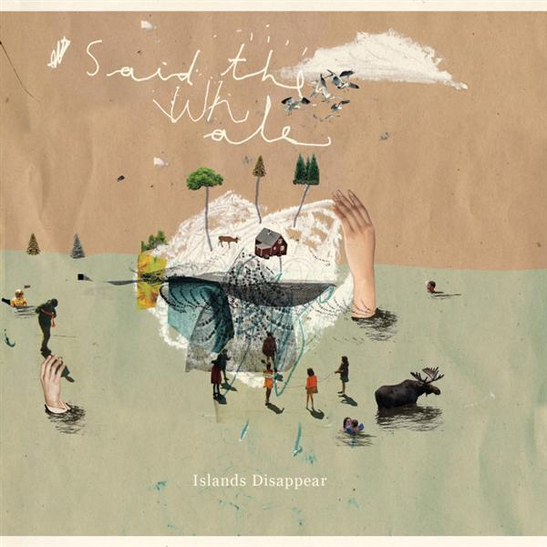 Said The Whale - Islands Disappear (New Vinyl)