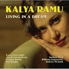 Kalya Ramu - Living In A Dream (New Vinyl)