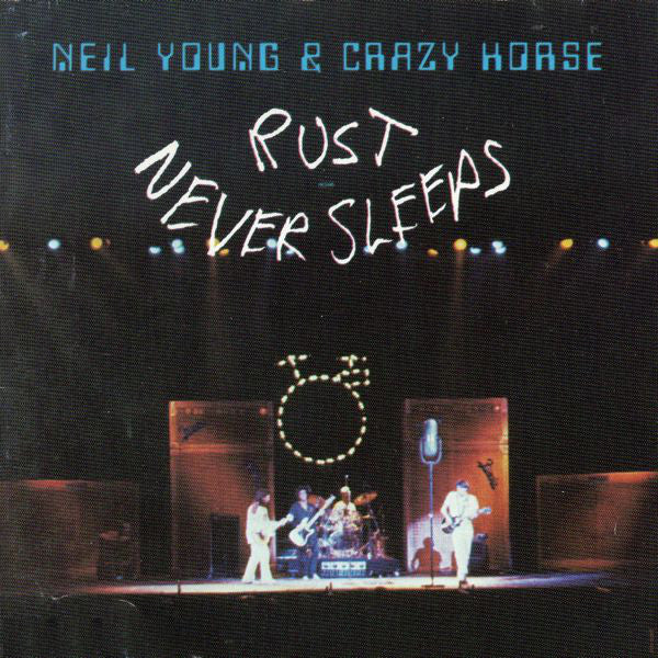 Neil Young And Crazy - Rust Never Sleeps (NEW CD)
