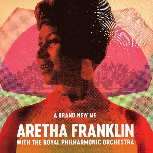 Aretha Franklin - A Brand New Me: W/ Royal Phil (New Vinyl)