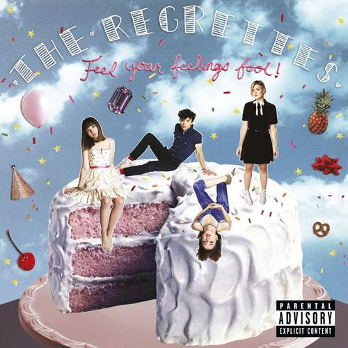 Regrettes  - Feel Your Feelings Fool! (New Vinyl)