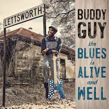 Buddy Guy - Blues Is Alive And Well (New Vinyl)