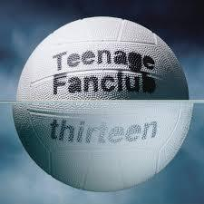 Teenage Fanclub - Thirteen (180g) (New Vinyl)