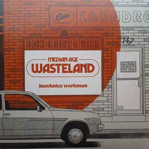 Hawksley Workman - Median Age Wasteland (New Vinyl)