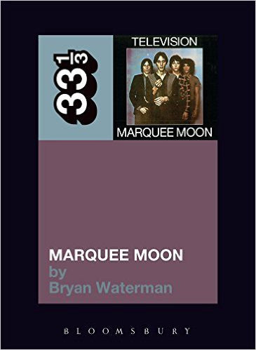 33 1/3 -  Television - Marquee Moon