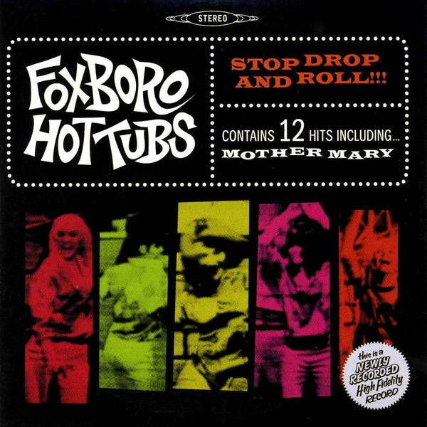 Foxboro Hottubs - Stop Drop And Roll!!! (Psychedelic Green) (New Vinyl)