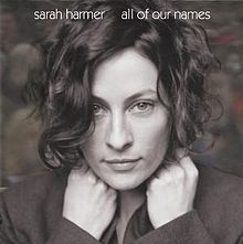 Used CD - Sarah Harmer - All Of Our Names