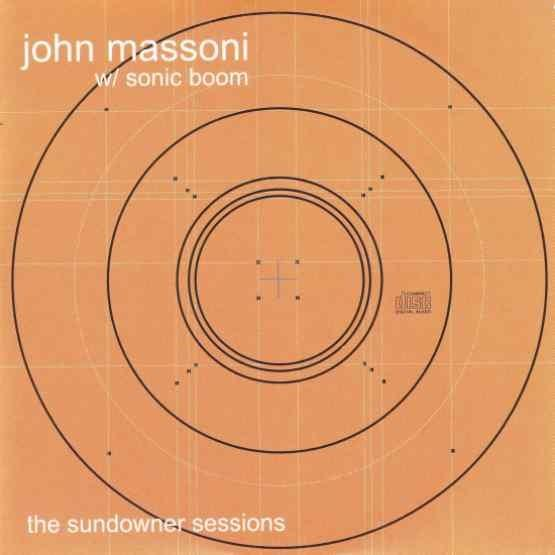 John Massoni w/ Sonic Boom - The Sundowner Sessions (RSD 2020) (New Vinyl)