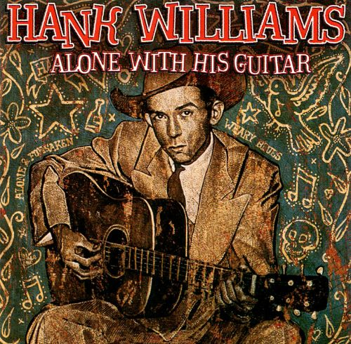 Used CD - Hank Williams ‎– Alone With His Guitar