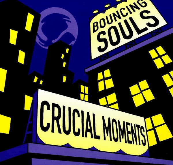 Bouncing Souls - Crucial Moments (New Vinyl)