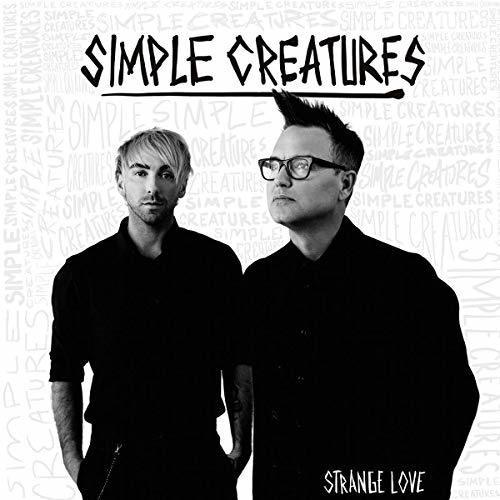 Simple Creatures - Strange Love (New Vinyl)