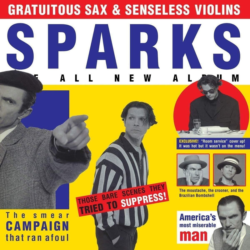 Sparks - Gratuitous Sax And Senseless V (New Vinyl)