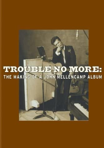 (Used DVD) - Trouble No More: The Making of a John Mellencamp Album