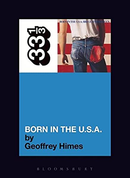 33 1/3 - Bruce Springsteen - Born in the U.S.A.