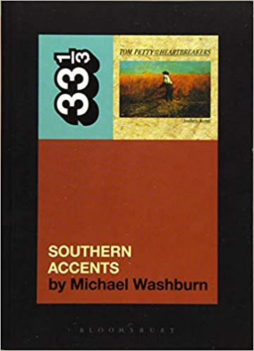 33 1/3 - Tom Petty - Southern Accents