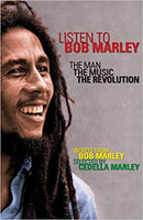 Listen To Bob Marley - The Man, The Music, The Revolution