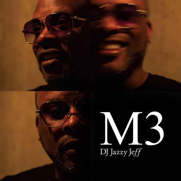 DJ Jazzy Jeff  - M3 Gatefold (New Vinyl)