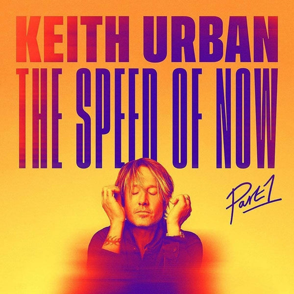 Keith Urban - The Speed Of Now Part 1 (New Vinyl)
