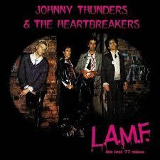 Johnny Thunders & The Heartbreakers - L.A.M.F  The Lost 77 Mixes (New Vinyl)