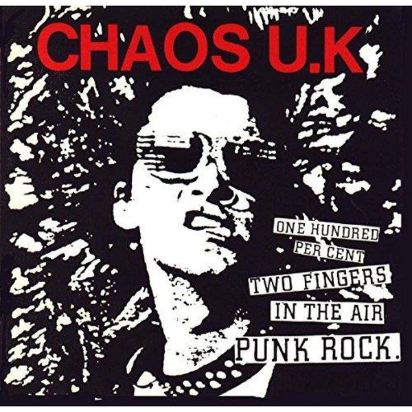 Chaos Uk - 100 % Two Fingers In The Air (New Vinyl)