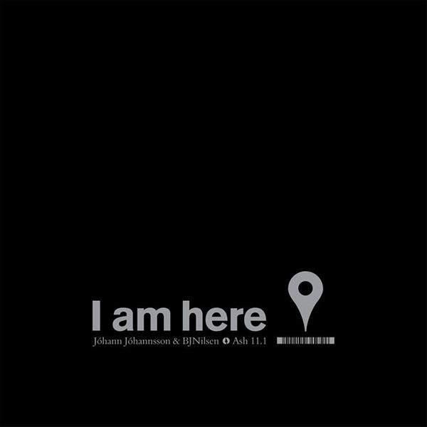 Johann Johannsson & BJ Nilsen - I Am Here (New Vinyl)
