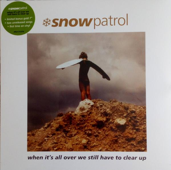 Snow Patrol - When Its All Over We Have To C (New Vinyl)