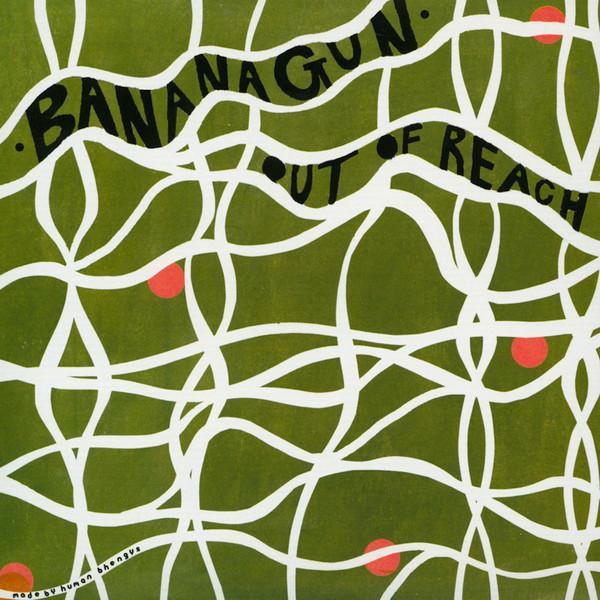Bananagun - Out Of Reach (7 In.) (New Vinyl)