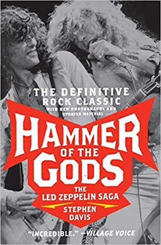 Hammer Of The Gods - The Led Zeppelin Saga
