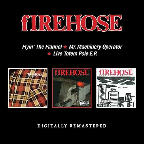 Firehose - Flyin' The Flannel/Mr. Machine (New CD)