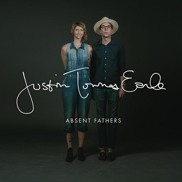 Justin Townes Earle - Absent Fathers (New Vinyl)