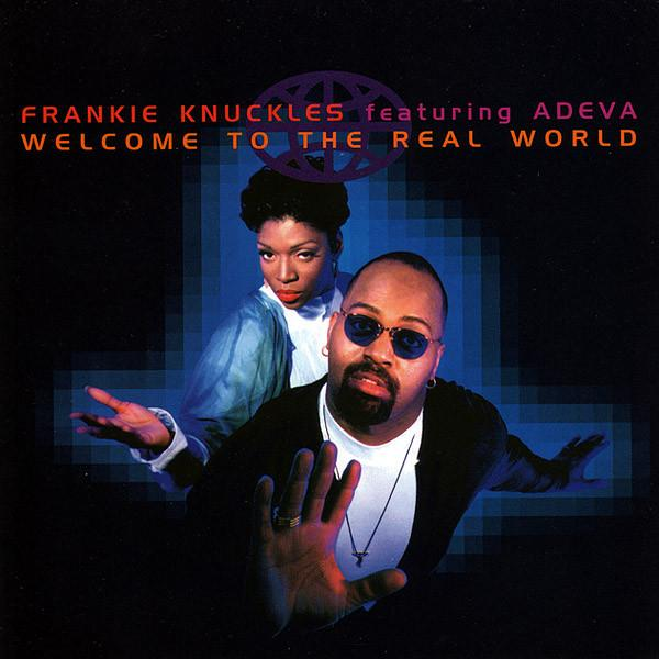 Frankie Knuckles - Welcome To The Real World (New Vinyl)