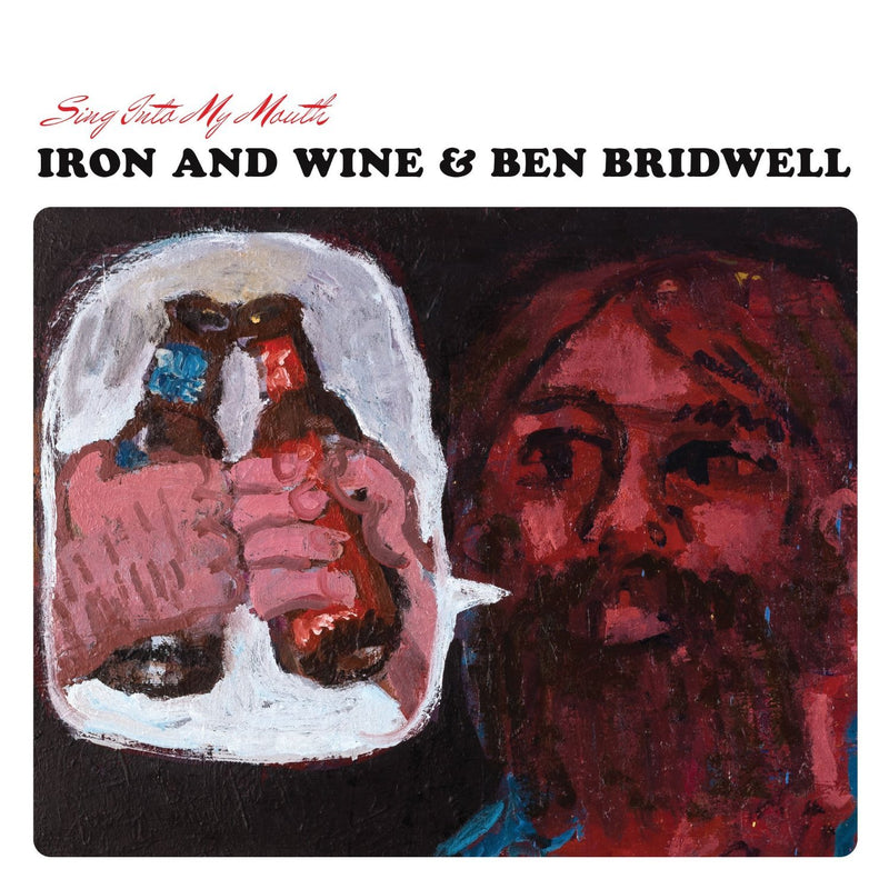 Iron & Wine And Ben Bridwell - Sing Into My Mouth (New Vinyl)
