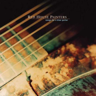 Red House Painters - Songs For A Blue Guitar (New Vinyl)