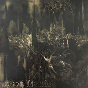 Emperor - Anthems To The Welkin At Dusk (Vinyl)