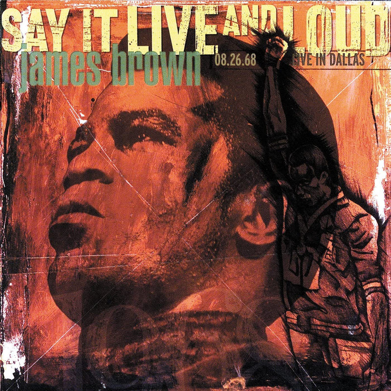 James Brown - Say It Live And Loud- Live In Dallas (New Vinyl)