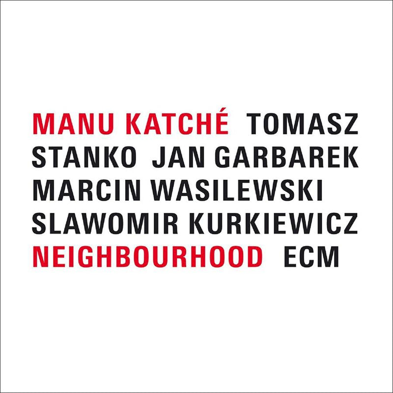 Manu Katche - Neighbourhood (New Vinyl)