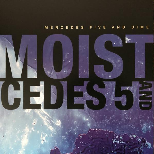 Moist - Mercedes Five And Dime (New Vinyl)