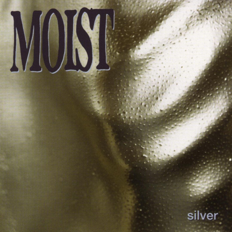 Moist - Silver (Dlx/180g/25th Ann.) (New Vinyl)