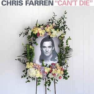 Chris Farren - Cant Die (New Vinyl)