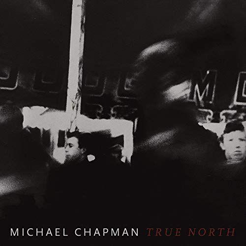 Michael Chapman - True North (Red Vinyl) (New Vinyl)