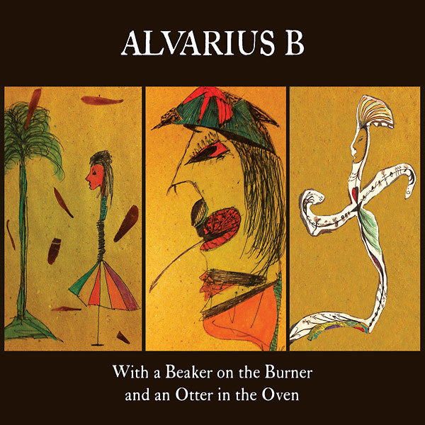 Alvarius B - With A Beaker On The Burner An (NEW CD)
