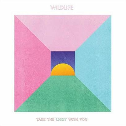Wildlife - Take The Light With You (New Vinyl)