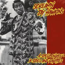 Screamin' Jay Hawkins - A Spell On You: B Sides And Ra (New Vinyl)