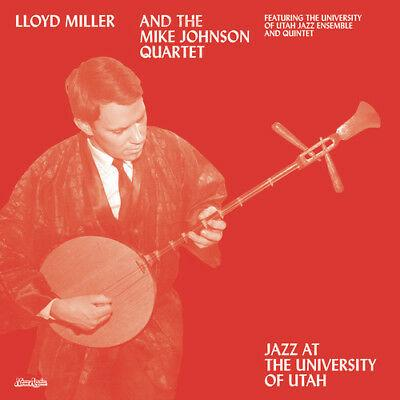 Lloyd Miller - Jazz At The University Of Utah (Vinyl)