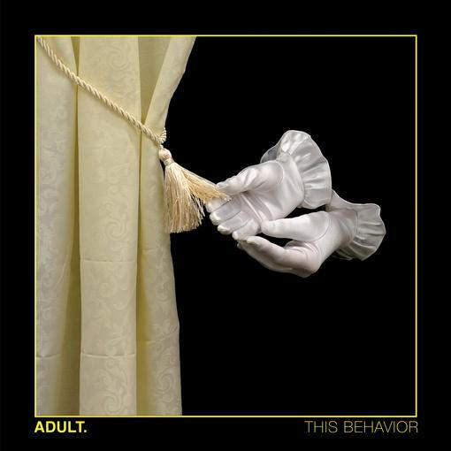 Adult - This Behavior (New Vinyl)